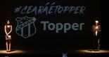 [12-06-2018] Lançamento dos  Uniformes - Topper 2018-2019 - 02 - 20  (Foto:  Divulgação/cearasc.com)