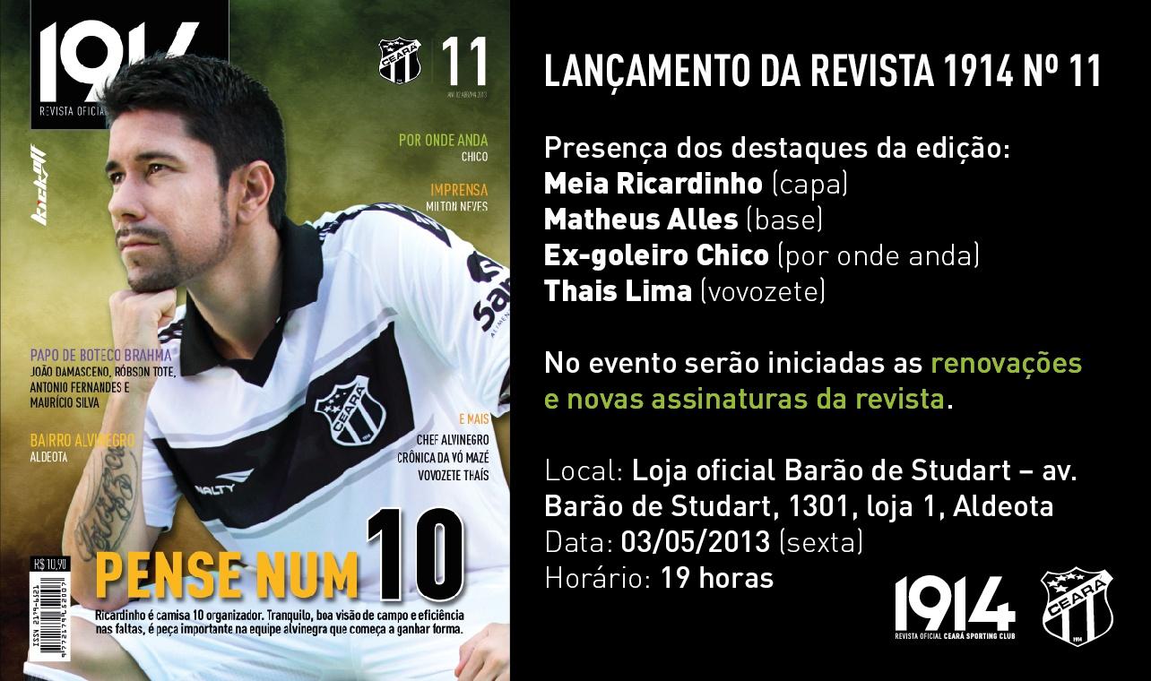 A capa da 11ª edição destaca o meia Ricardinho, que tem feito grandes jogos pelo Ceará