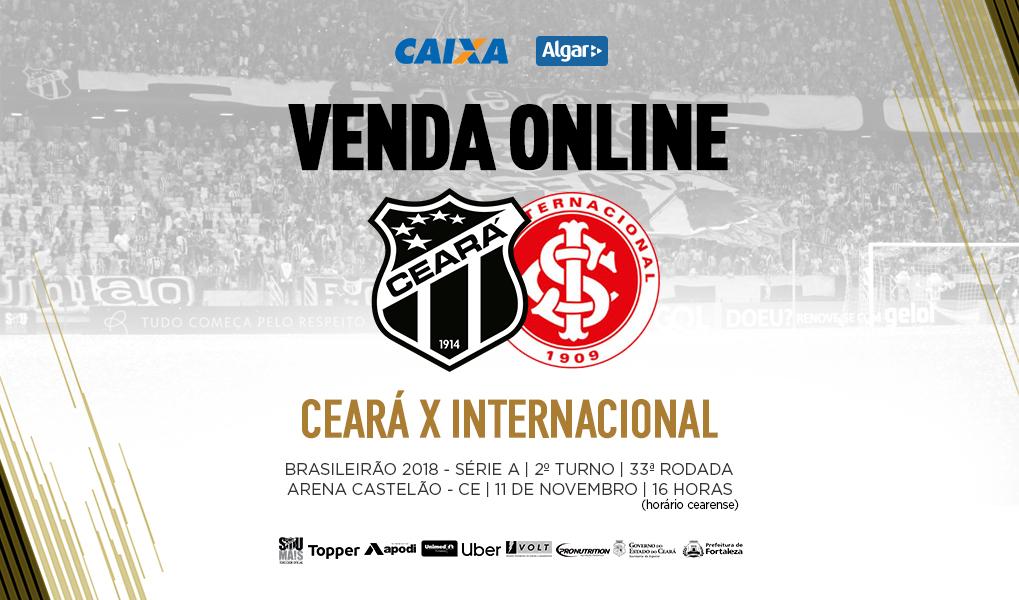 01b1920291 Ceará x Internacional  Venda de ingressos começa nesse sábado em todas as  lojas oficiais e internet