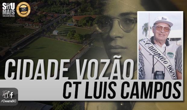 """O """"Cidade Vozão – CT Luis Campos"""" é uma das maiores conquistas da história do clube"""