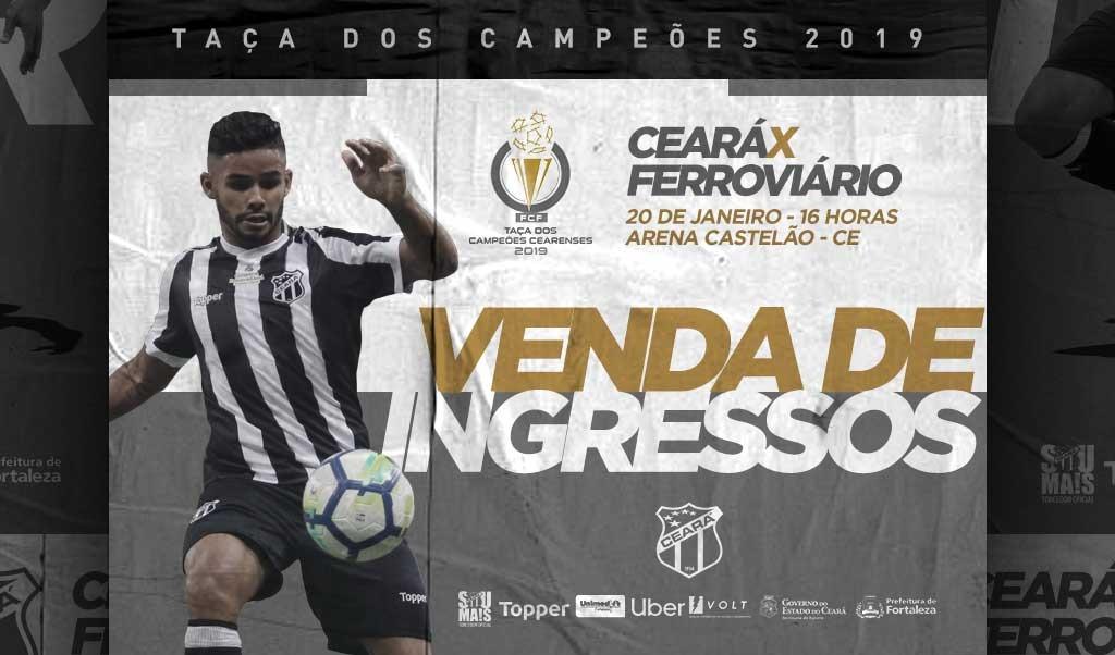 7e396814af Taça dos Campeões  Venda de ingressos iniciadas para o jogo entre  Ferroviário e Ceará