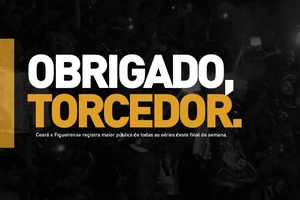 Ceará x Figueirense registra maior público de todas as séries deste fim de semana