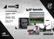 Vozão TV: Confira o que vai rolar no episódio 82