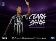 Copa do Nordeste: Ceará e Bahia se reencontram em fase decisiva