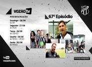 Vozão TV: Confira o que vai rolar no episódio 67