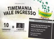 [ESGOTADO] Troque apostas da Timemania por ingressos de Ceará e São Paulo
