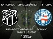 Ceará e Bahia se enfrentam pelo Brasileirão depois de 26 anos