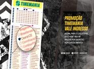 Torcedor Alvinegro poderá trocar bilhetes da Timemania por ingressos para o Clássico-Rei do próximo sábado, 03/08