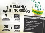 Continua a troca da Timemania por ingressos de Ceará x Guarani (J)
