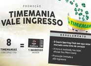 Troque apostas da Timemania por ingressos de Ceará e Atlético/PR