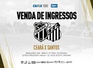 Continua a venda de ingressos para partida entre Ceará x Santos