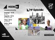 Vozão TV: Confira o que vai rolar no episódio 74