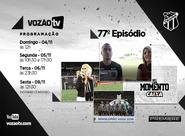 Vozão TV: Confira o que vai rolar no episódio 77