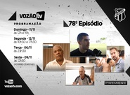 Vozão TV: Confira o que vai rolar no episódio 78