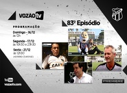 Vozão TV: Confira o que vai rolar no episódio 83
