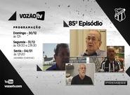 Vozão TV: Confira o que vai rolar no episódio 85