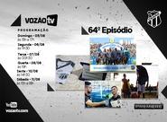 Vozão TV: Confira o que vai rolar no episódio 64