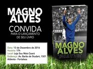 Magno Alves lançará biografia em loja oficial do Ceará