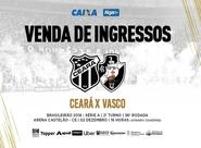 Venda de ingressos para a partida entre Ceará e Vasco inicia nessa segunda-feira