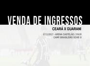 Ceará x Guarani: Venda de ingressos continua em todas as lojas Sou Mais Ceará e na Escolinha Fábrica de Craques