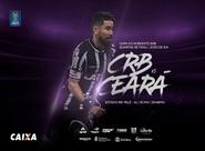 Copa do NE: No primeiro jogo das quartas de final, Ceará enfrenta o CRB no Rei Pelé