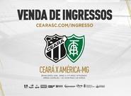 Ceará x América/MG: Confira informações sobre a venda de ingressos