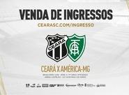 Continua venda de ingressos para partida entre Ceará x América/MG