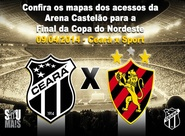 Confira os mapas de acessos para a decisão entre Ceará x Sport