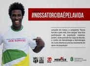 """Ceará e Hemoce agendam ação da Campanha """"Nossa torcida é pela vida. Doe sangue"""""""