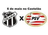 Coletiva vai oficializar amistoso entre Ceará x PSV