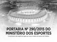 Portaria 290/2015: Entenda medida que determina setorização nos estádios