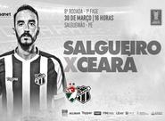 Ceará quer pontuar contra o Salgueiro para garantir classificação sem depender de outros resultados