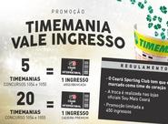 Troque apostas da Timemania por ingressos de Ceará e Internacional