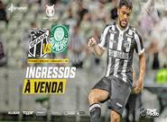 Ceará x Palmeiras: Confira as informações sobre ingressos
