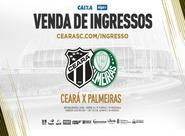 Ceará x Palmeiras: Confira informações sobre a venda de ingressos
