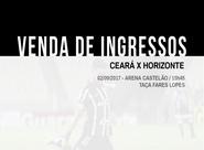 Ceará x Horizonte: Confira informações sobre a venda de ingressos