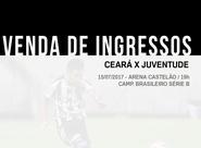 Ceará x Juventude: Venda de ingressos inicia nessa quinta-feira em todas as lojas oficiais