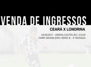 Continua a venda de ingressos para Ceará x Londrina