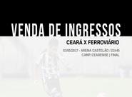 Confira os detalhes da venda de ingressos para Ceará x Ferroviário