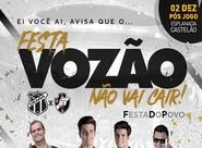 """Festa """"Vozão Não Vai Cair"""" promete agitar torcedor após jogo entre Ceará e Vasco"""
