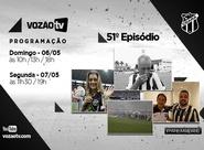 Vozão TV: Confira o que vai rolar no episódio n° 51