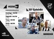 Vozão TV: Confira o que vai rolar no episódio n° 55