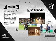Vozão TV: Confira o que vai rolar no episódio n° 57