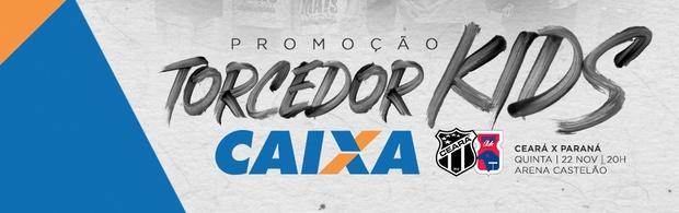 #TorcedorKidsCaixa - Ceará x Paraná