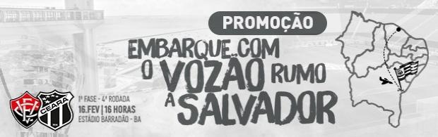 Embarque com o Vozão rumo a Salvador