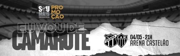 """""""Eu Vou de Camarote"""" - Ceará x Atlético/MG - 04/05/2019"""