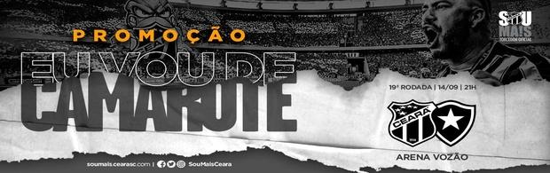 """""""Eu Vou de Camarote"""" - Ceará x Botafogo - 14/09/2019"""