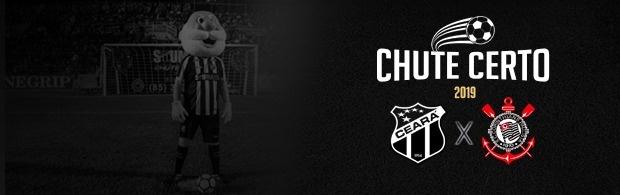 Chute Certo - Ceará x Corinthians - 13/03/2019