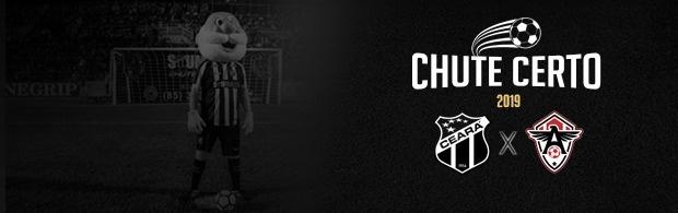 Chute Certo - Ceará x Atlético/CE - 06/03/2019