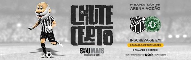 Chute Certo - Ceará x Chapecoense - 10/08/2019